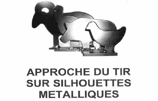 Livre : «Approche du Tir sur Silhouettes Métalliques»